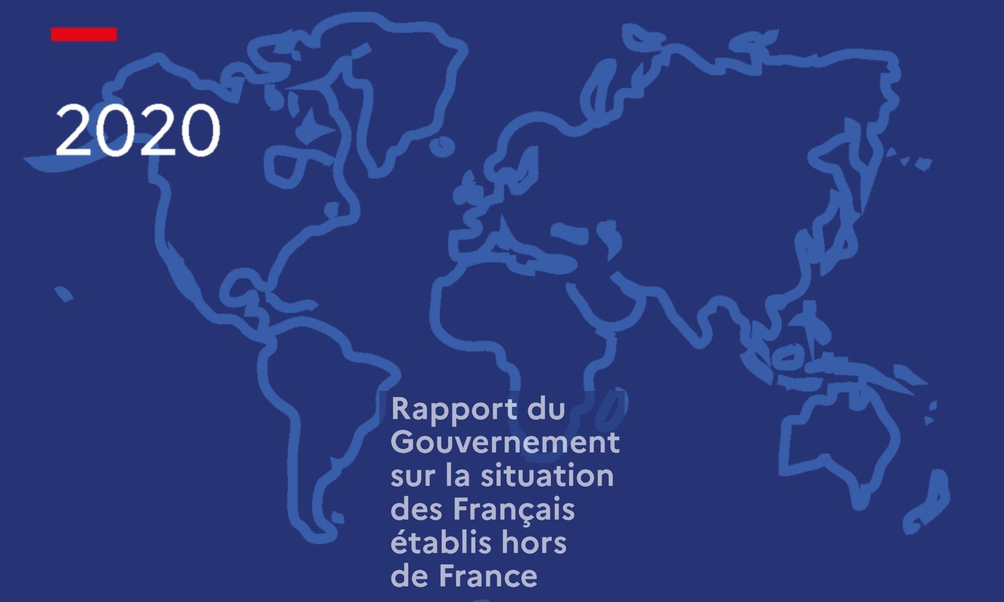 rapport du gouvernement sur la situation des Français établis hors de France (2020)