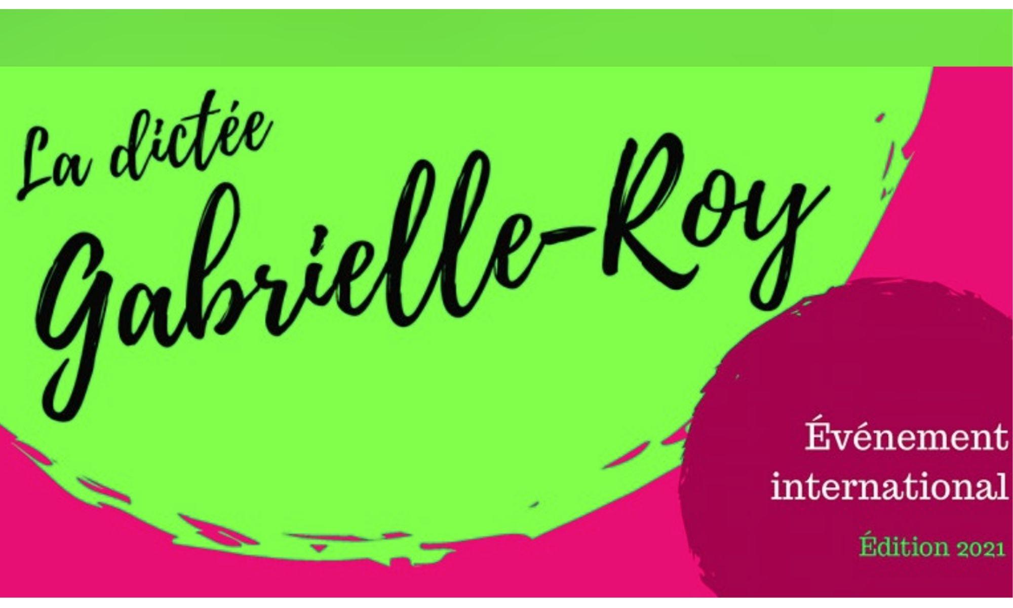 Francophonie : La dictée de Gabrielle-Roy