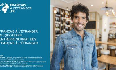Français à l'étranger au quotidien: l'entrepreneuriat des Français à l'étranger