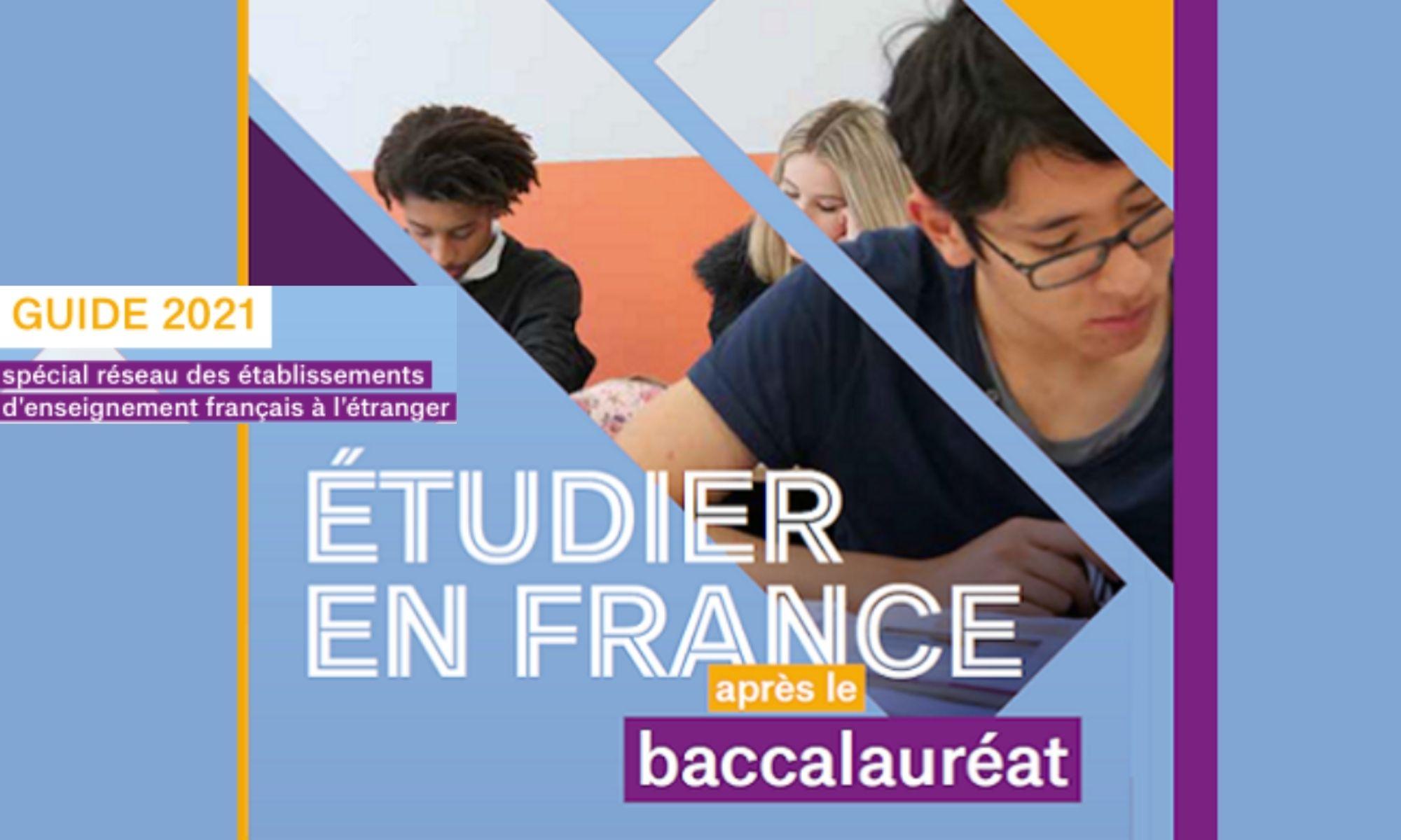 """L'édition 2021 du guide»Étudier en France après le baccalauréat"""" à télécharger gratuitement en ligne …"""
