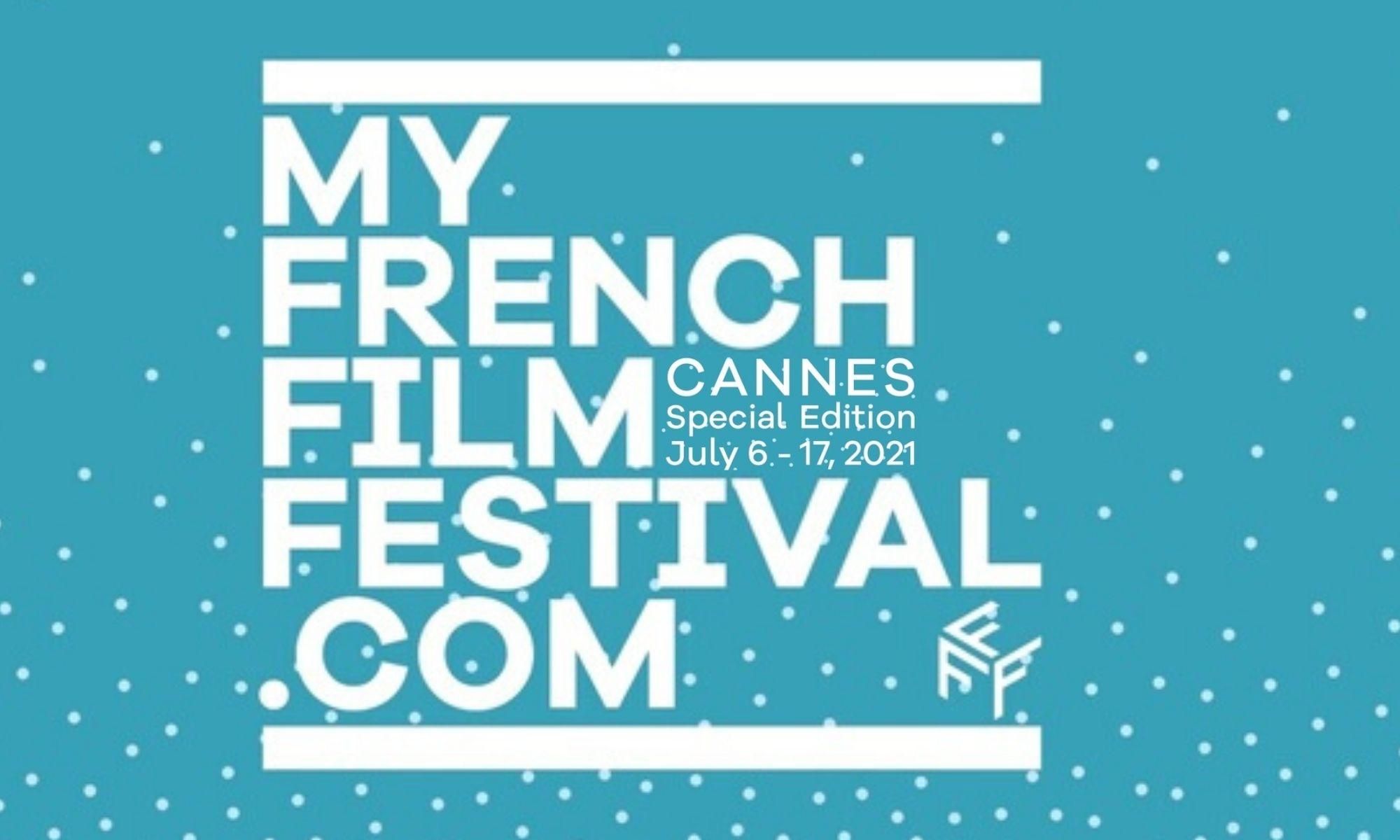 """MyFrenchFilmFestival """"spécial Cannes"""""""