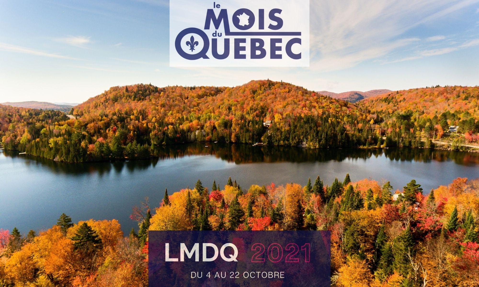 """""""Le Mois du Québec 2021"""", pour s'expatrier au Canada francophone"""