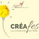 CréaFest 2022, le festival mondial de la créativité.