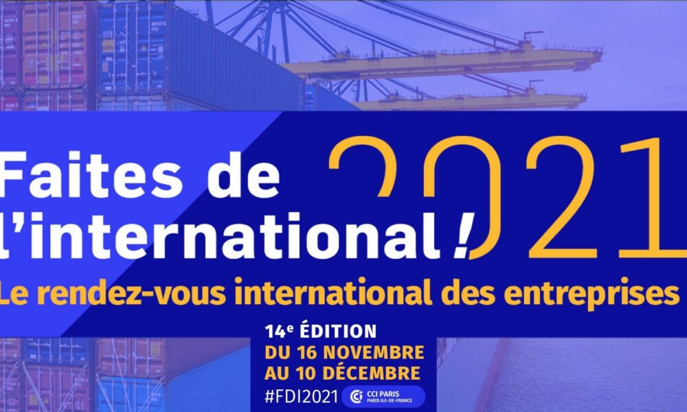 """CCI Paris-Ile de France : """"Faites de l'international 2021"""""""